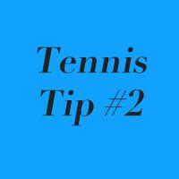 Tennis Tip #2: Beware of the three E's!
