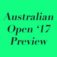 2017 Australian Open Preview