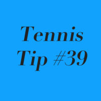 Tennis Tip #39: Does Your Play Style Match Up With Your Skill Set?