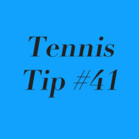 Tennis Tip #41: Stick To Your Winning Strategy!
