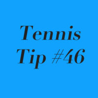 Tennis Tip #46: It's All About The Pass, About The Pass; No Trouble!