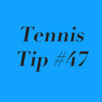 Tennis Tip 47: Excuses Suck! Always Look To Improve!