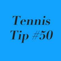 Tennis Tip 50: Take Your Cuts Seriously!