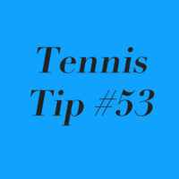 Tennis Tip #53: Embrace The Grind!