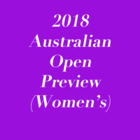2018 Australian Open Preview (Women's)