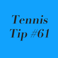 Tennis Tip #61: Add Structure To Your Practices To Maximize Improvement!